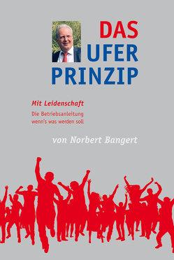Das Ufer-Prinzip von Bangert,  Norbert