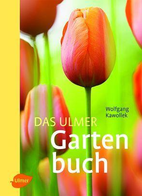 Das Ulmer Gartenbuch von Kawollek,  Wolfgang