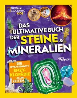 Das ultimative Buch der Steine & Mineralien von Hensel,  Wolfgang, Kessler,  Mia, Tomecek,  Steve