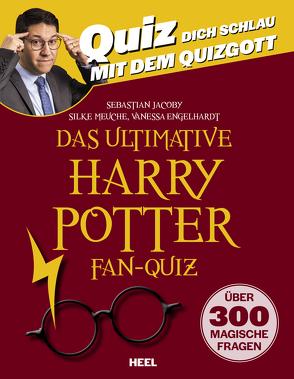 Das ultimative Harry Potter Fan-Quiz von Engelhardt,  Vanessa, Jacoby,  Sebastian, Meuche,  Silke