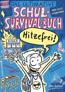 Das ultimative Schul-Survival-Buch von Rürup,  Stephan, Stotz,  Imke