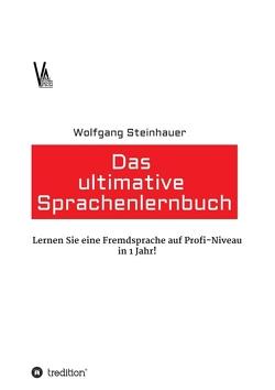 Das ultimative Sprachenlernbuch von Steinhauer,  Wolfgang
