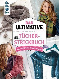 Das ultimative Tücher-Strickbuch von frechverlag