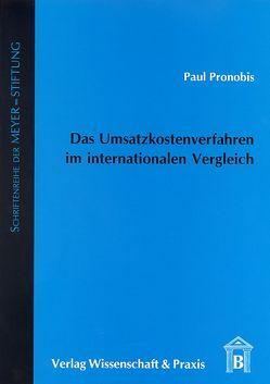 Das Umsatzkostenverfahren im internationalen Vergleich. von Pronobis,  Paul