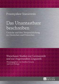 Das Unantastbare beschreiben von Staniewski,  Przemyslaw