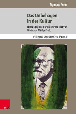 Das Unbehagen in der Kultur von Fassmann,  Heinz, Freud,  Sigmund, Müller-Funk,  Wolfgang, Rainer,  Arnulf