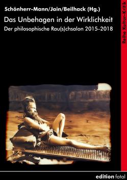 Das Unbehagen in der Wirklichkeit von Beilhack,  Mario R. M., Jain,  Anil K, Schönherr-Mann,  Hans-Martin