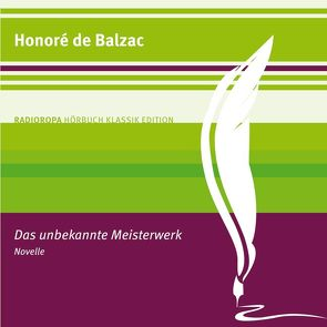 Das unbekannte Meisterwerk von de Balzac,  Honoré, Poewe,  Christian