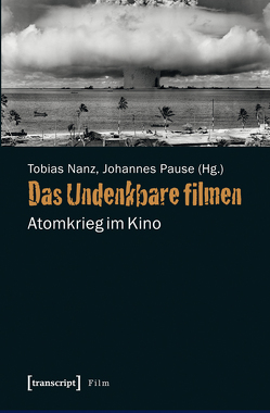 Das Undenkbare filmen von Nanz,  Tobias, Pause,  Johannes
