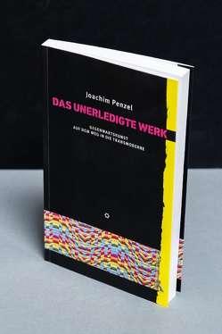 Das unerledigte Werk von Penzel,  Joachim