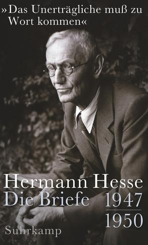 »Das Unerträgliche muß zu Wort kommen« von Hesse,  Hermann, Michels,  Volker