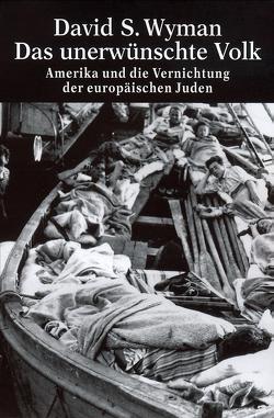Das unerwünschte Volk von Siber,  Karl Heinz, Wyman,  David S.