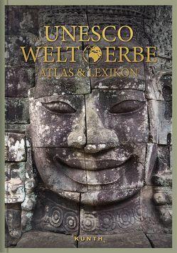 Das UNESCO Welterbe – Atlas & Lexikon