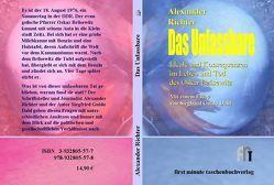 Das Unfassbare von Dahl,  Siegfried G, Richter,  Alexander