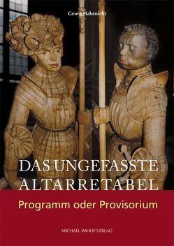 Das ungefasste Altarretabel von Habenicht,  Georg