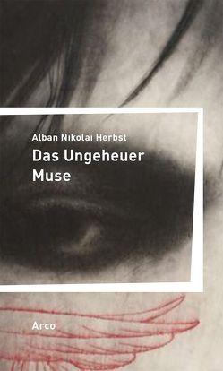 Das Ungeheuer Muse von Herbst,  Alban Nikolai