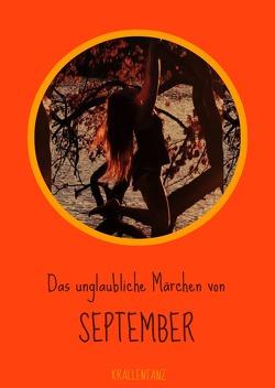 Das Unglaubliche Märchen von September von Karin Röhlig,  Krallentanz
