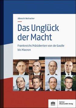 Das Unglück der Macht von Rothacher,  Albrecht