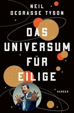 Das Universum für Eilige von deGrasse Tyson,  Neil, Remmler,  Hans-Peter
