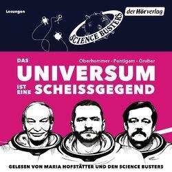 Das Universum ist eine Scheißgegend von Gruber,  Werner, Hofstätter,  Maria, Oberhummer,  Heinz, Puntigam,  Martin, Science Busters