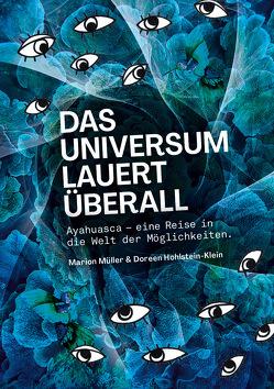 Das Universum lauert überall von Hohlstein-Klein,  Doreen, Müller,  Marion
