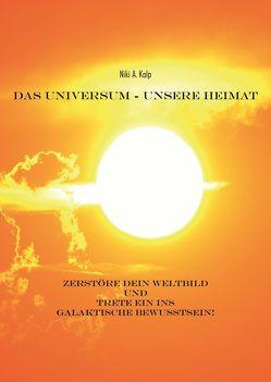 Das Universum – unsere Heimat von Kolp,  Thessaloniki