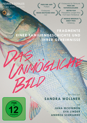 DAS UNMÖGLICHE BILD von Wollner,  Sandra