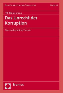 Das Unrecht der Korruption von Zimmermann,  Till