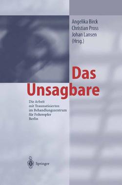 Das Unsagbare von Birck,  A., Lansen,  J., Pross,  C.