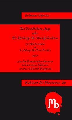 Das Unsichtbare Auge oder Die Herberge Der Drei Gehenkten von Erckmann- Chatrian, Klappstein,  Ulrich, Postma,  Heiko