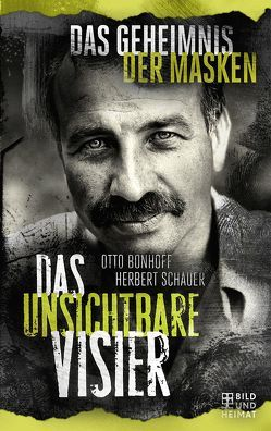 Das unsichtbare Visier 2 von Bonhoff,  Otto, Schauer,  Herbert