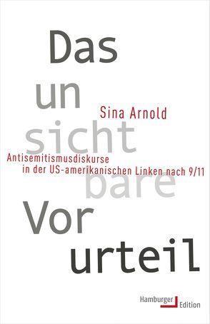 Das unsichtbare Vorurteil von Arnold,  Sina