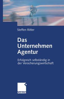 Das Unternehmen Agentur von Ritter,  Steffen