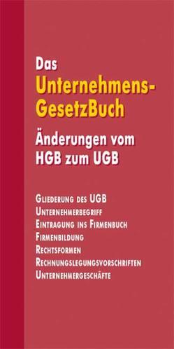 Das Unternehmensgesetzbuch von Brünner,  Georg, Spanitz,  Gabriele