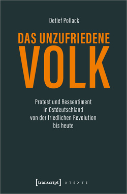 Das unzufriedene Volk von Pollack,  Detlef