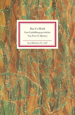Das Ur-Heidi. Eine Enthüllungsgeschichte von Büttner,  Peter O.