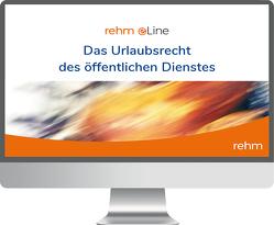 Das Urlaubsrecht des öffentlichen Dienstes online von Mischlewitz,  Thomas, Schulz,  Wolfgang