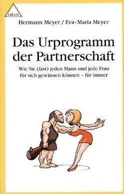 Das Urprogramm der Partnerschaft von Meyer,  Hermann