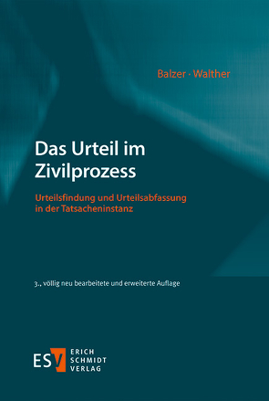 Das Urteil im Zivilprozess von Balzer,  Christian, Walther,  Bianca