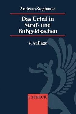 Das Urteil in Straf- und Bußgeldsachen von Rösch,  Bernd, Stegbauer,  Andreas