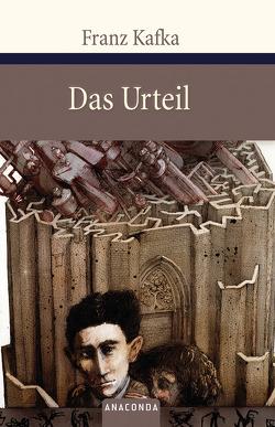 Das Urteil und andere Erzählungen von Kafka,  Franz