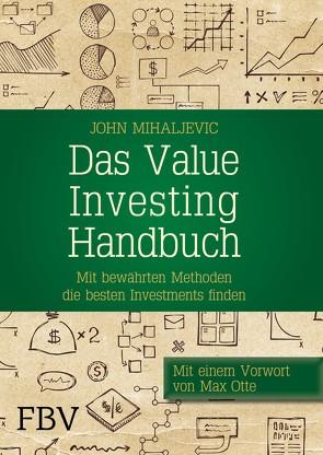 Das Value-Investing-Handbuch von Mihaljevic,  John