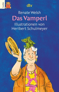 Das Vamperl von Schulmeyer,  Heribert, Welsh,  Renate