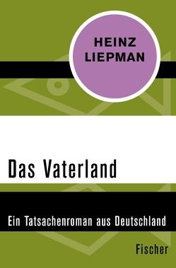 Das Vaterland von Liepman,  Heinz