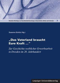 """""""Das Vaterland braucht Eure Kraft …"""" von Schötz,  Susanne"""