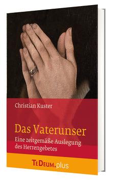 Das Vaterunser von Kuster,  Christian