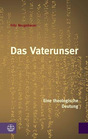 Das Vaterunser von Berger,  Eduard, Neugebauer,  Fritz