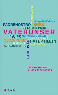 Das Vaterunser in über 50 Sprachen von Warkentin,  Heide