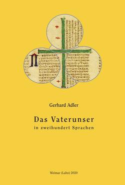 Das Vaterunser in zweihundert Sprachen von Adler,  Gerhard