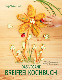 Das vegane Breifrei Kochbuch von Weisenbach,  Tanja